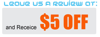 $5 off when you leave us a review